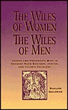 The Wiles of Women/The Wiles of Men  by  Shalom Goldman