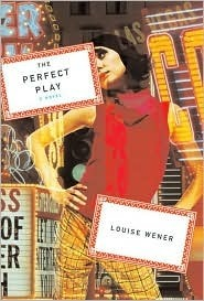 The Perfect Play Louise Wener