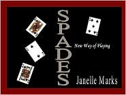 Spades, A New Way of Playing Janelle Marks