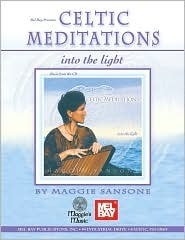 Celtic Meditations: Into the Light Maggie Sansone