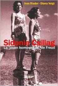 Sidonie Csillag, La Joven Homosexual de Freud  by  Ines Rieder