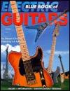 Blue Book Of Electric Guitars Steven Chevne