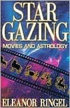 Star Gazing: Movies and Astrology  by  Eleanor Ringel