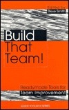 Build That Team!: Tools and Techniques for Team Improvement Kogan Page