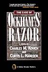 The Case of Ockhams Razor  by  Charles M. Kovich