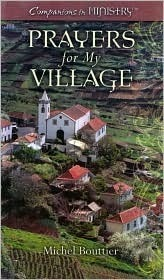 Prayers For My Village  by  Michel Bouttier