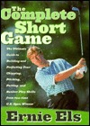 The Complete Short Game Ernie Els