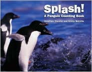 Splash!: A Penguin Counting Book  by  Jonathan Chester