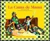 LA Cama De Mama (Coleccion Ponte Poronte)  by  Joi Carlin