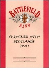 Battlefield Band: Forward With Scotlands Past (Personality Songbooks)  by  Music Sales Corporation