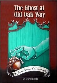The Ghost at Old Oak Way Laurie Cameron