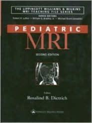 Pediatric MRI Rosalind B Dietrich