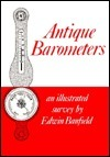 Antique Barometers: An Illustrated Survey Edwin Branfield