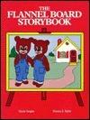 The Flannel Board Storybook Gloria G. Vaughn