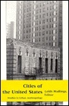Cities Of The United States: Studies In Urban Anthropology Leith Mullings