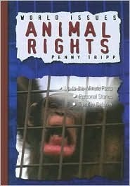 Animal Rights  by  Penny Tripp