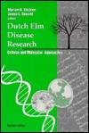 Dutch ELM Disease Research Mariam B. Sticklen