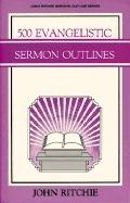 500 Evangelistic Sermon Outlines John Ritchie
