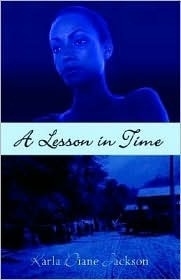 A Lesson in Time Karla Jackson