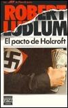 El Pacto De Holcroft Robert Ludlum