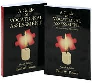 A Guide to Vocational Assessment Paul W. Power