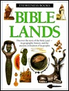 Bible Lands (Eyewitness Books)  by  Jonathan N. Tubb