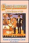 Karens Christmas Carol (Baby-Sitters Little Sister, #104) Ann M. Martin