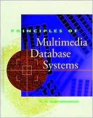 Principles of Multimedia Database Systems  by  V.S. Subrahmanian