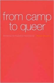 From Camp to Queer: Remaking the Australian Homosexual  by  Robert Reynolds