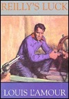 Reillys Luck  by  Louis LAmour