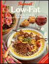 Low-Fat Cook Book  by  Sunset Magazines & Books