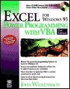 Excel for Windows? 95 Power Programming with VBA John Walkenbach