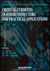 Critical Currents in Superconductors for Practical Applications  by  L. Zhou
