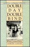Double Day, Double Bind: Women Garment Workers  by  Charlene Gannage