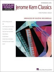 Jerome Kern Classics: Hal Leonard Student Piano Library Composer Showcase Intermediate Level Jerome Kern