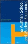The Austrian School and Modern Economics: Essays in Reassessment Nicolai J. Foss