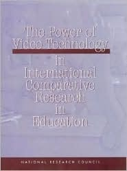 The Power Of Video Technology In International Comparative Research In Education Alexandra S. Beatty