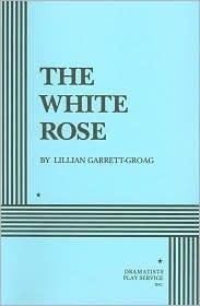The White Rose  by  Lillian Groag