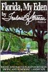Florida, My Eden  by  Frederic B. Stresau