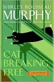 Cat Breaking Free (Joe Grey #11)  by  Shirley Rousseau Murphy