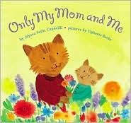 Only My Mom and Me Satin Capucilli Alyssa