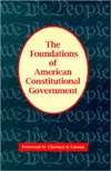 The Foundations Of American Constitutional Government (Freeman Classics Book)  by  Robert D. Gorgoglione