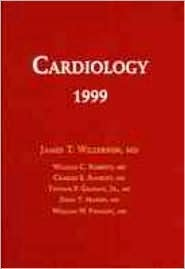 Cardiology 1999  by  William C. Roberts