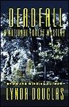 Deadfall  by  Lynda Douglas