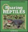 Roaring Reptiles Dorothy M. Souza