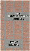 Madame Realism Complex  by  Autonomedia
