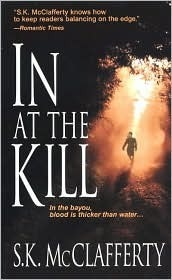 In At The Kill  by  S.K. McClafferty