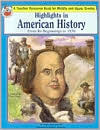 Highligths In American History: Its Beginnings To 1850  by  Grace Kachaturoff