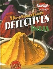 India (Destination Detectives  by  Anita Roy