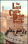 Last Cattle Drive Robert Day